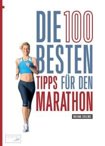 Die 100 besten Tipps für den Marathon