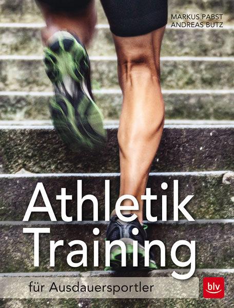 Buch-Cover: Athletiktraining für Ausdauersportler - Mehr Kraft, Energie und Beweglichkeit