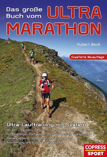 Buch-Cover: Das große Buch vom Ultra-Marathon - Ultra-Lauftraining mit System