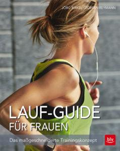 Buch-Cover: Der Lauf-Guide für Frauen - Das maßgeschneiderte Trainingskonzept