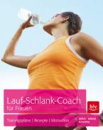 Buch-Cover: Lauf-Schlank-Coach für Frauen - Trainingspläne - Rezepte - Mentaltipps