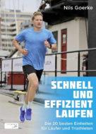 Buch-Cover: Schnell und effizient laufen - Die 20 besten Einheiten für Läufer und Triathleten
