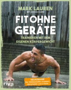 Fit ohne Geräte - Trainieren mit dem eigenen Körpergewicht