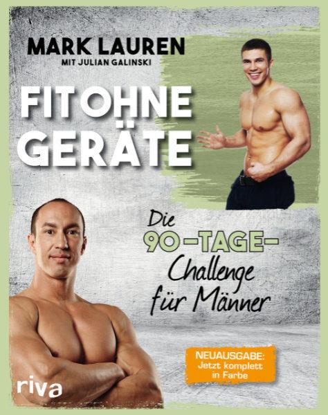 Fit ohne Geräte - Die 90-Tage-Challenge für Männer